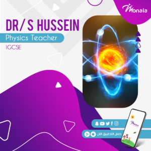 Physics IGCSE Tutor – Dr S Hussein