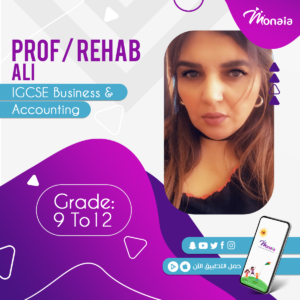 IGCSE Business and Accounting Tutor – Rehab Ali