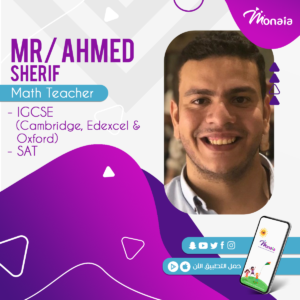 Math SAT IGCSE  Tutor – Ahmed Sherif