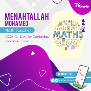 Math IGCSE Tutor – MenahTallah Mohamed Abouzayed