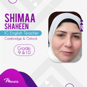 English IGCSE IELTS Tutor – Shimaa Shaheen