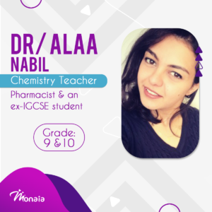 Chemistry IGCSE Tutor – Alaa Nabil