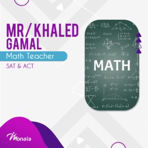 Math SAT IGCSE Tutor – Khaled Gamal