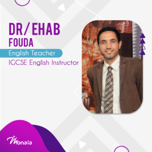 English IGCSE IELTS Tutor – Ehab Fouda