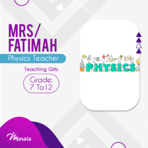 Physics Tutor – Fatimah