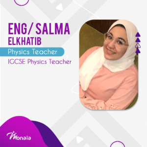 IGCSE Physics Tutor – salma elkhatib