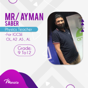 Physics IGCSE Tutor, Ayman Saber
